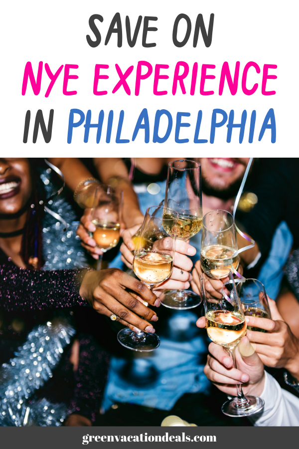 Save On NYE Experience In Philadelphia Vacation deals