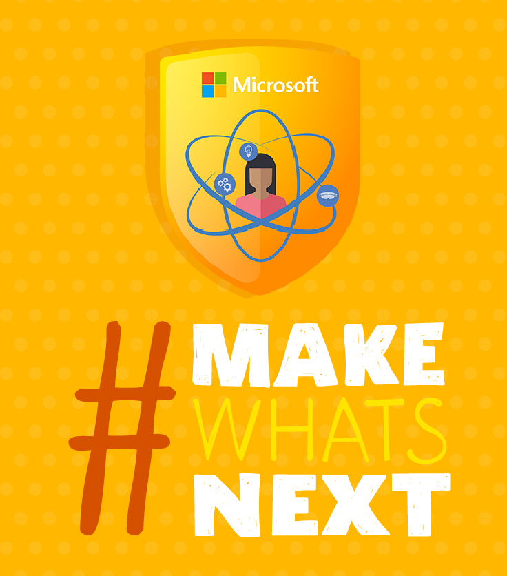 "Microsoft Edu Course ""Make What's Next"" Is The Ideal"