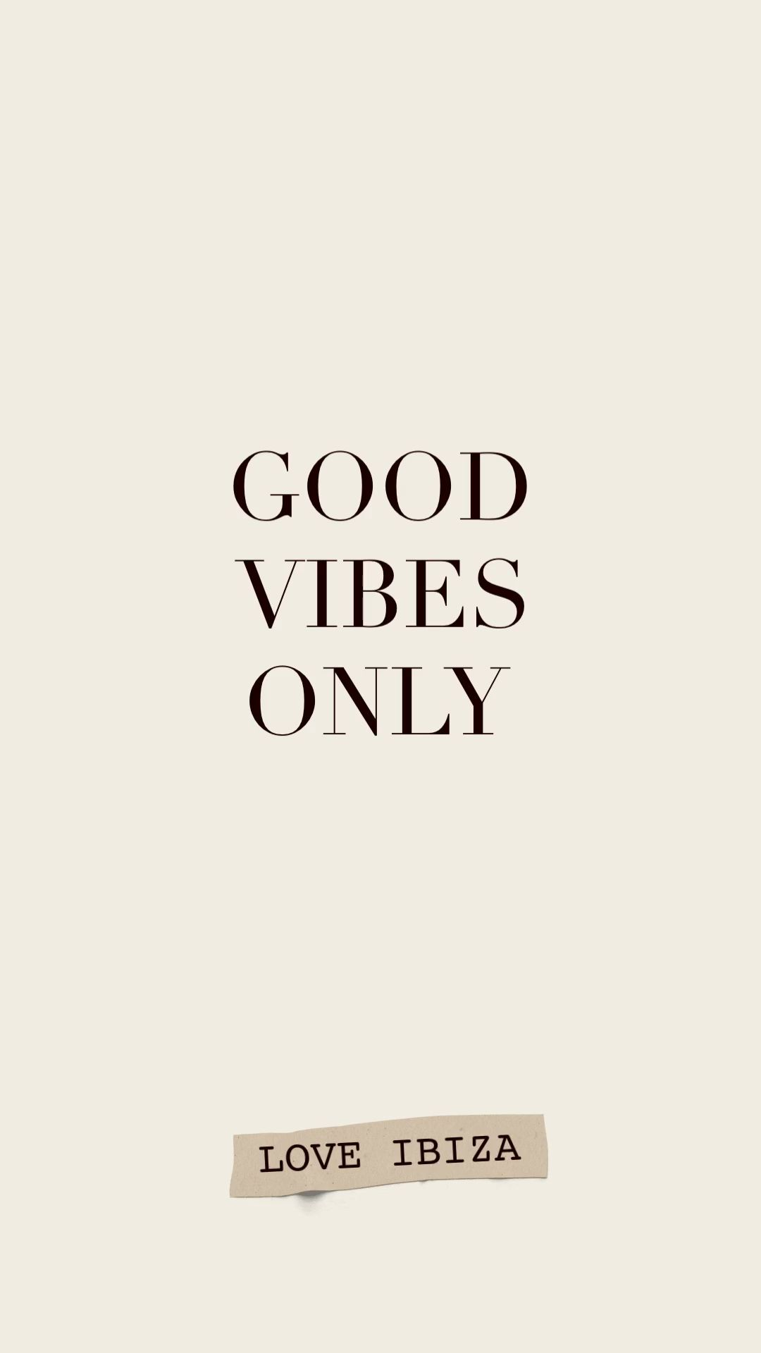 Good vibes only – life quote