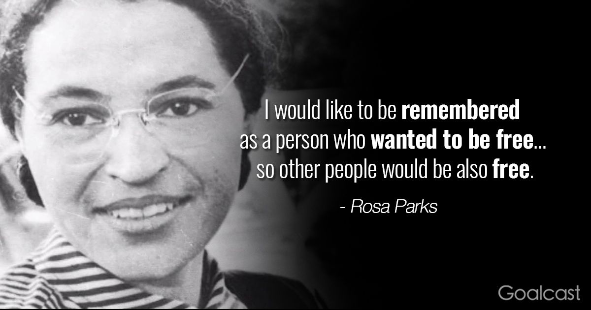 Rosa Parks Quotes Rosaparksquotesfreedom  Goalcast  Favourite Quotes  Pinterest