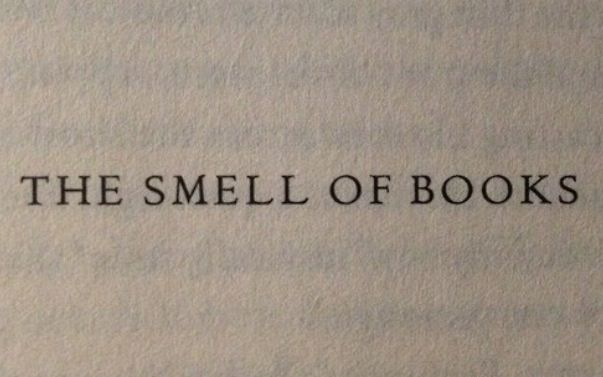 Great The Smell Of Books.