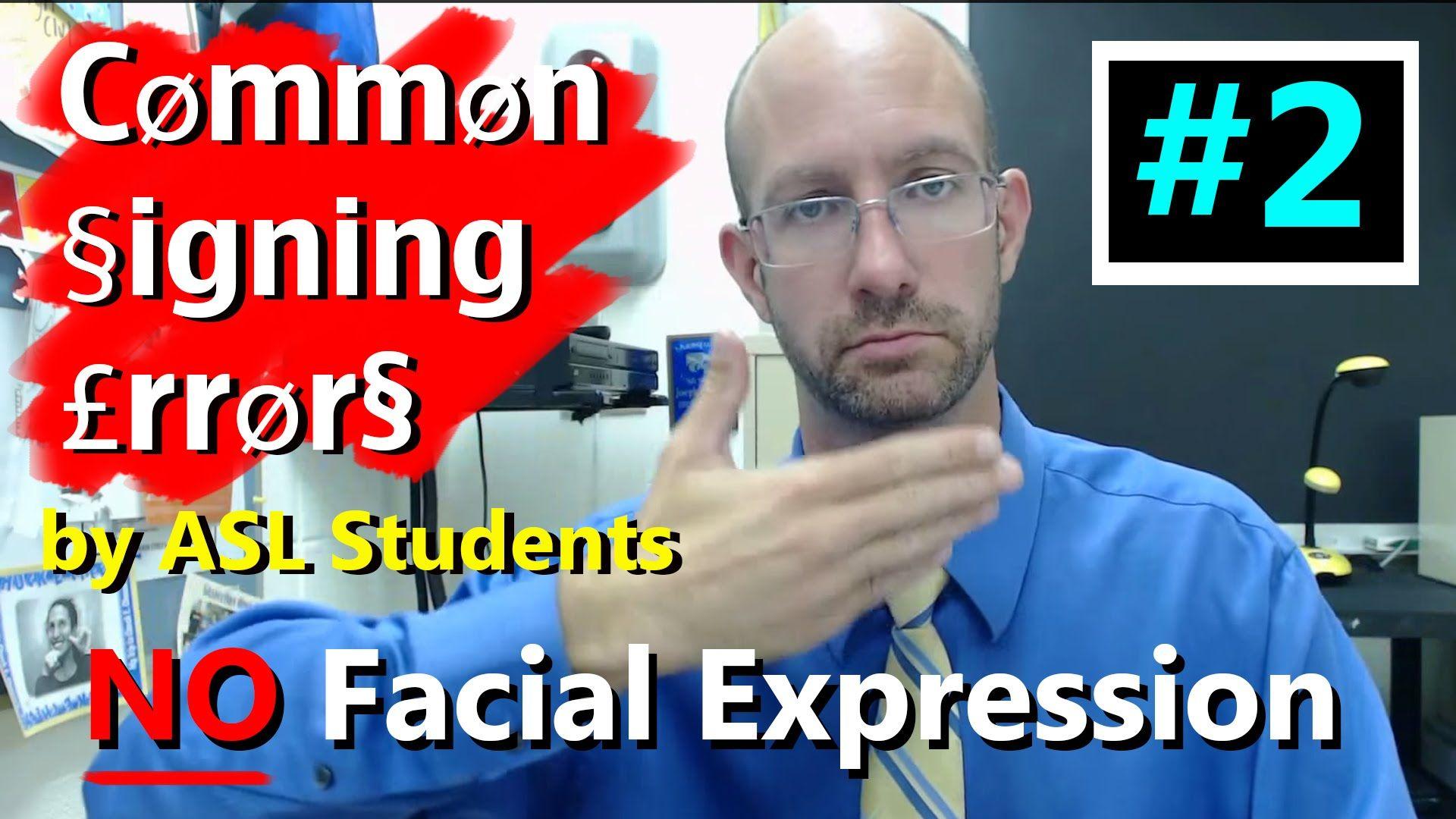 Asl facial expressions