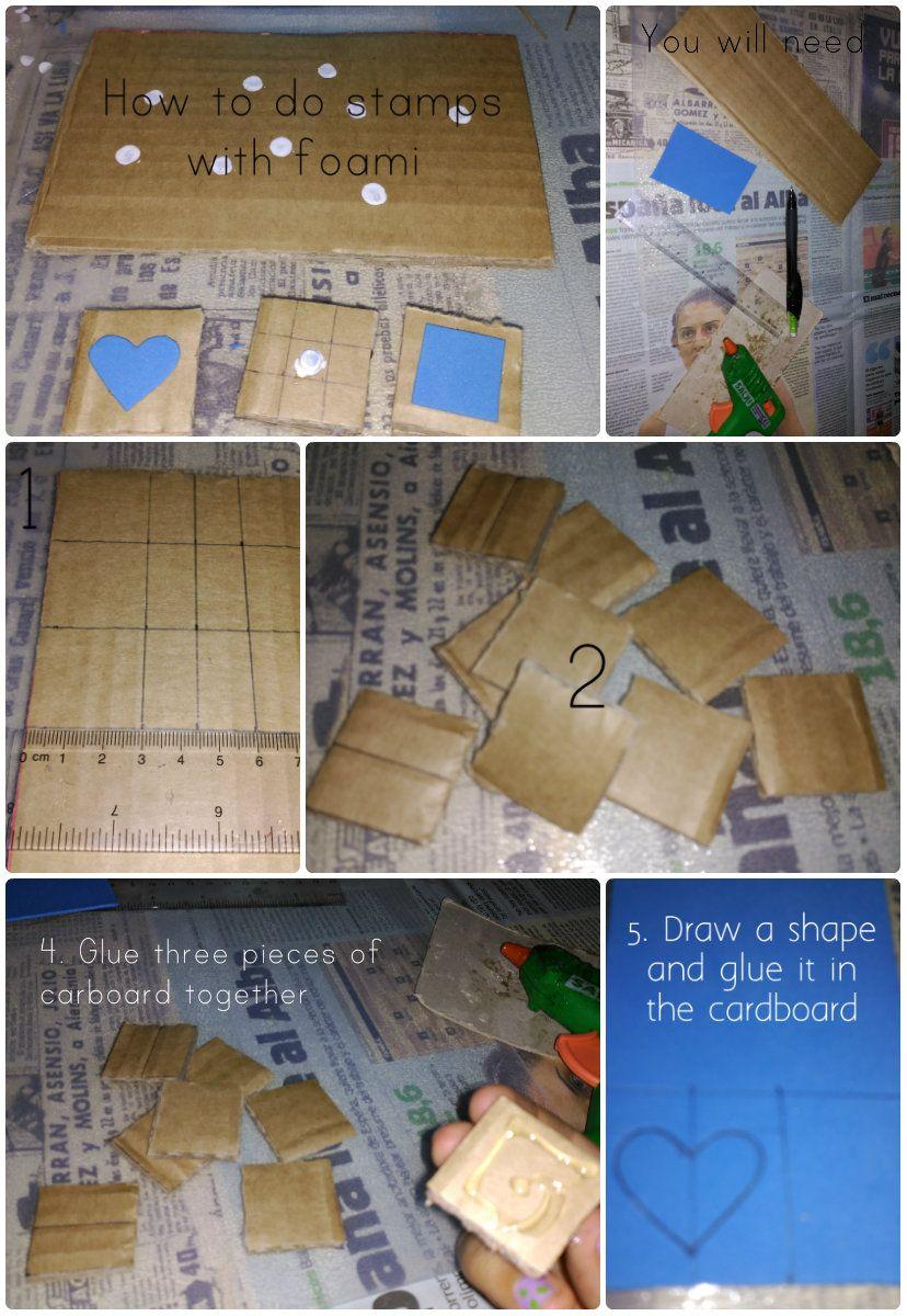 Cómo hacer sellos de goma eva/How to do stamps with foami  1. Mide cartón según el tamaño del que quieras el sello, será nuestra base.  2. Recórtalos y pégalos de tres en tres.  3. Dibuja la forma que quieras en la goma eva y pégala en el cartón.    Consejos: Puedes dibujar la forma de cada sello en la parte posterior para saber que forma le corresponde.   También puedes adherir un pequeño mango haciendo un acordeón con cartón.
