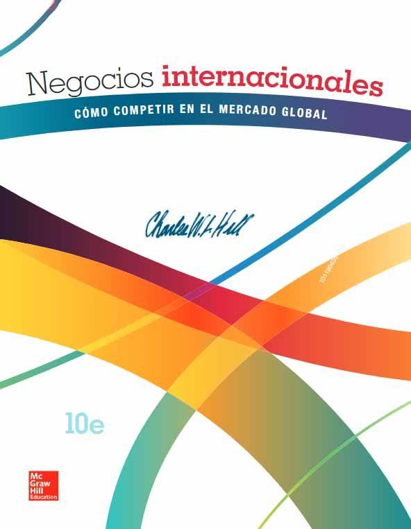 Ingebook Negocios Internacionales 10ed Como Competir En El Mercado Global Negocios Internacionales Libros De Negocios Libros De Economia