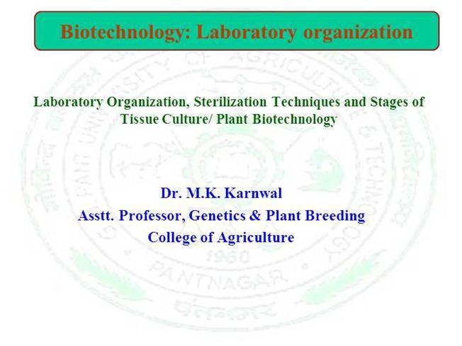 Lab 1 Biotechnology laboratory organization, Plant Tissue culture