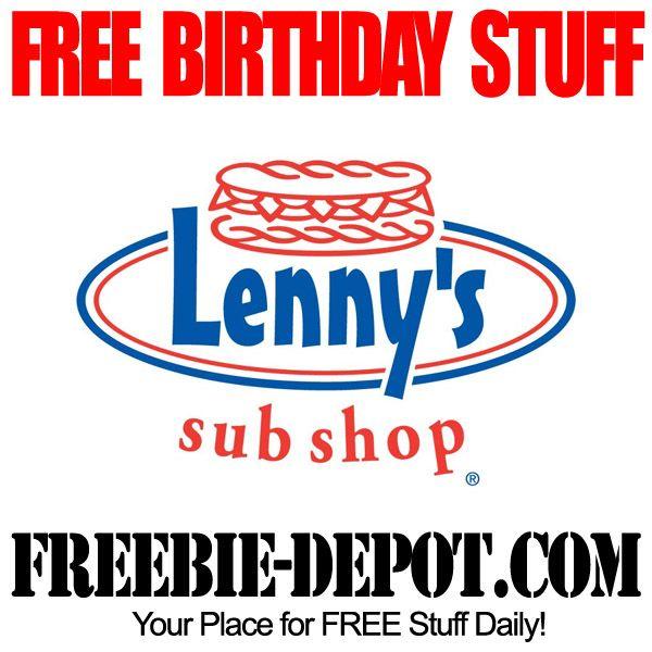 Birthday Freebie Lenny S Sub Shop Restaurant Coupons Free Birthday Stuff Birthday Freebies