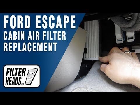Cabin Air Filter Replacement 2013 Ford Escape Cabin Air Filter Ford Escape Filters