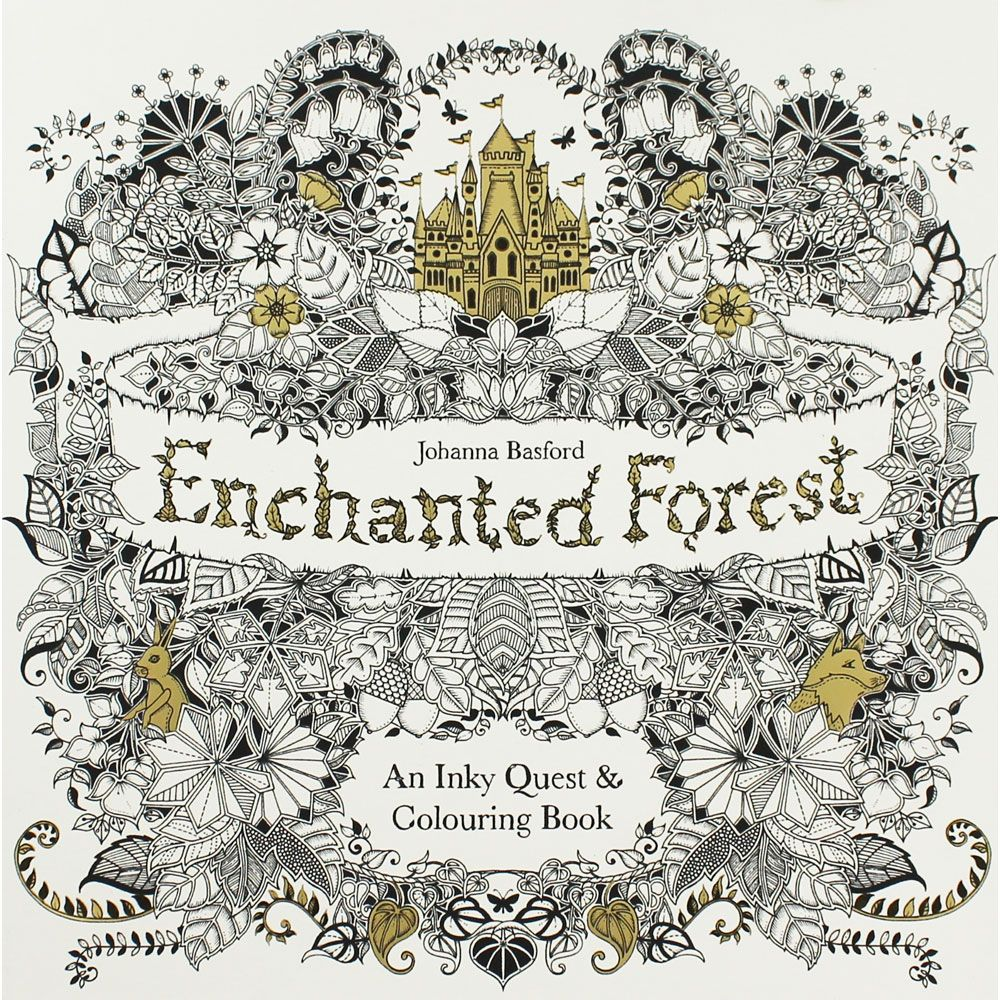 Enchanted Forest Colouring Book By Joanna Basford