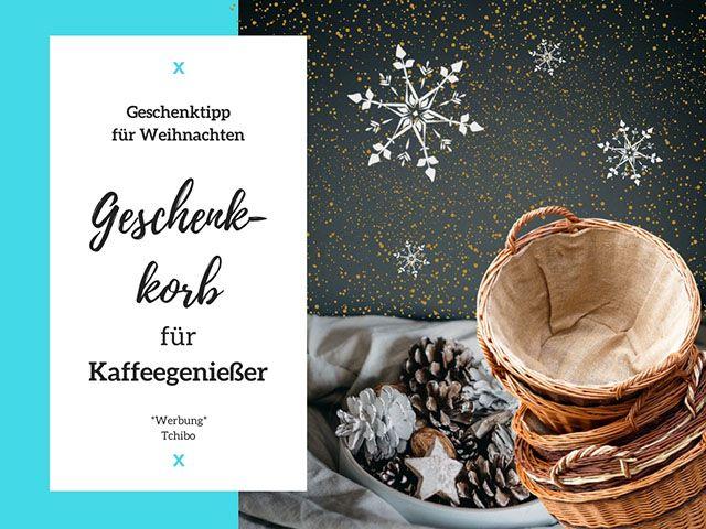 Geschenkkorb für Kaffeegenießer zu Weihnachten