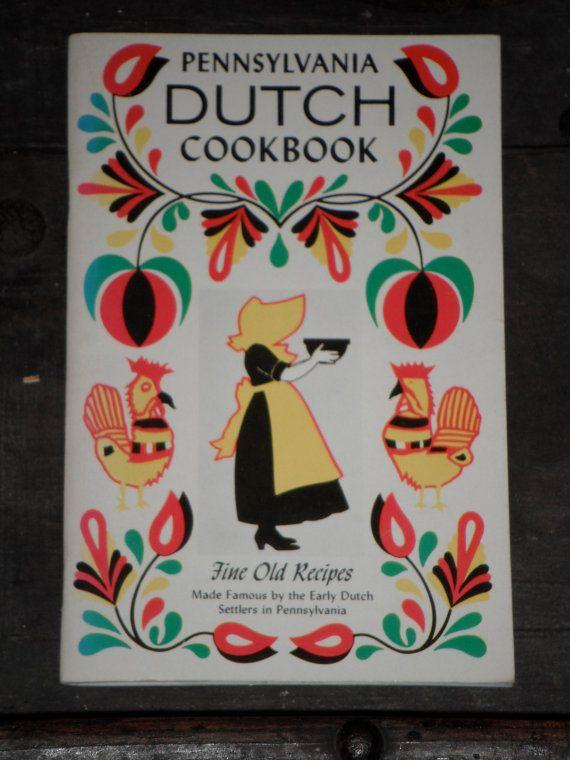 VINTAGE \'PENNSYLVANIA DUTCH Cookbook\' w/ folk art color ...