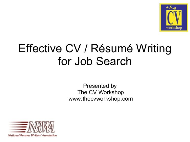 Resume Writers Association Effectivecvresumewritingforjobsearchthe Cv Workshop Via .