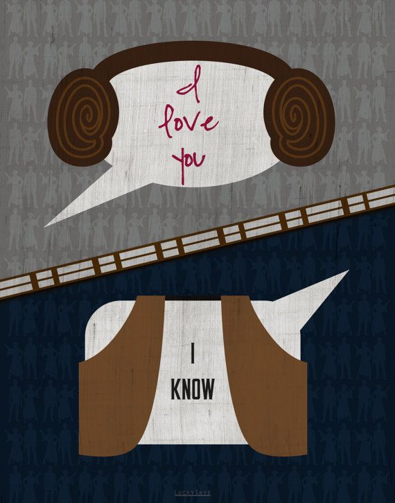 I Love You I Know Star Wars Han Leia Quote Art Print