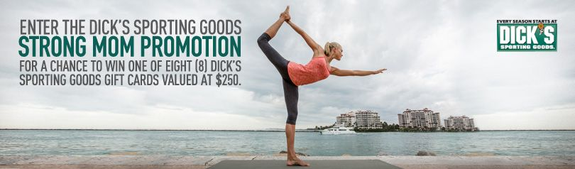 Strong Mom Contest: (8) Dick's Sporting Goods gift cards valued at ...