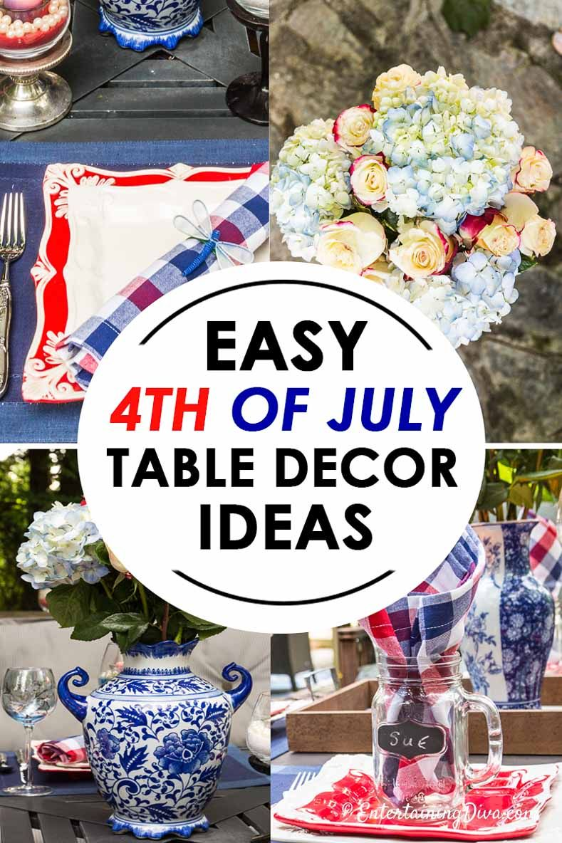 Easy Patriotic 4th Of July Table Decorations You Ll Want To Try This Year Entertaining Diva From House To Home Table Decorations 4th Of July Decorations Patriotic Centerpieces