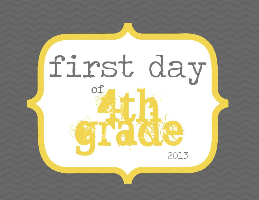 First Day Of 4th Grade Free Printable Elliebeandesign