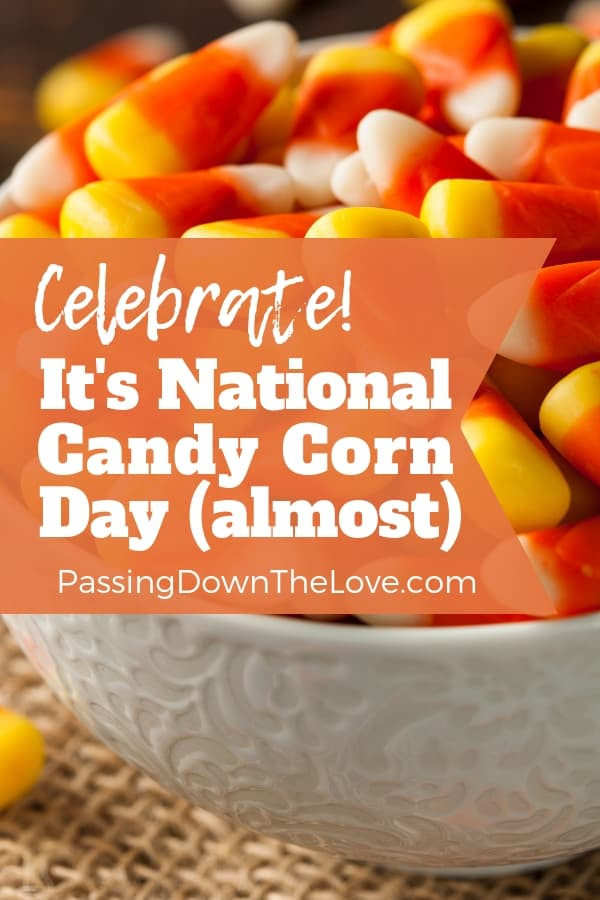What Are You Doing For National Candy Corn Day In 2020 Candy Corn Yummy Snacks Food