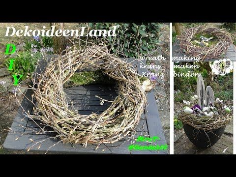 Photo of DIY: spring decoration: tying a wreath with branches quickly & easily I mak maken I making a twig wreath