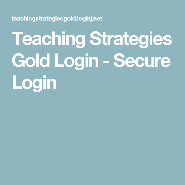 Teaching Strategies Gold Login Secure Login