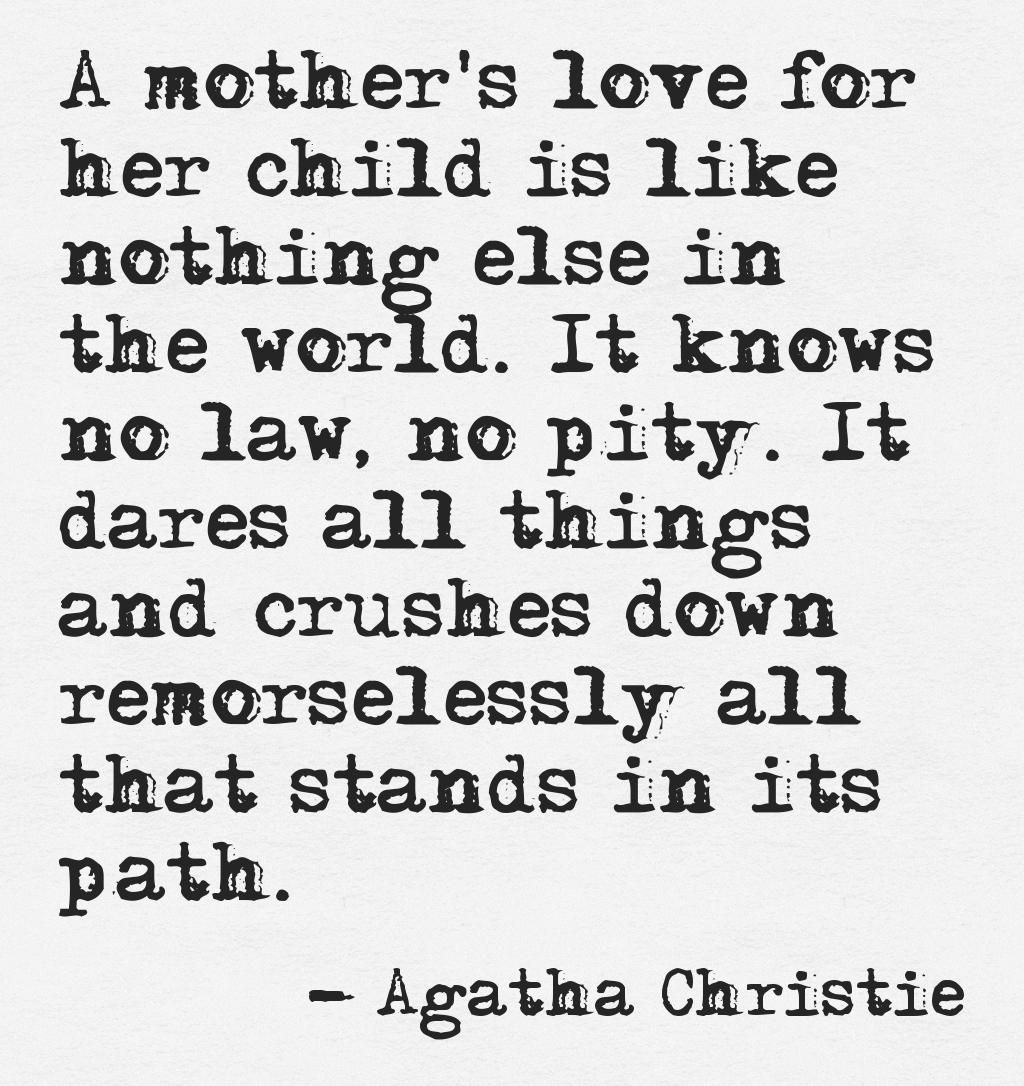 A Mothers Love Quotes A Mother's Love For Her Child Is Like Nothing Else In The World
