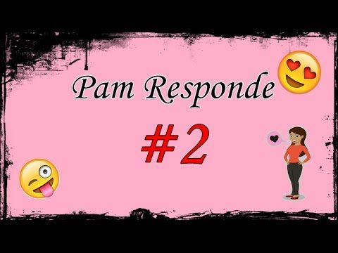 PAM RESPONDE #2   Pam Rocha