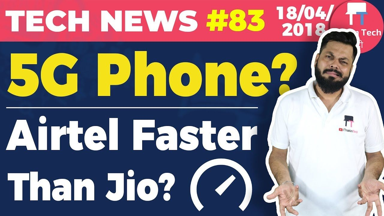 Huawei 5G Phone,Airtel vs Jio, Facebook Mobile Recharge