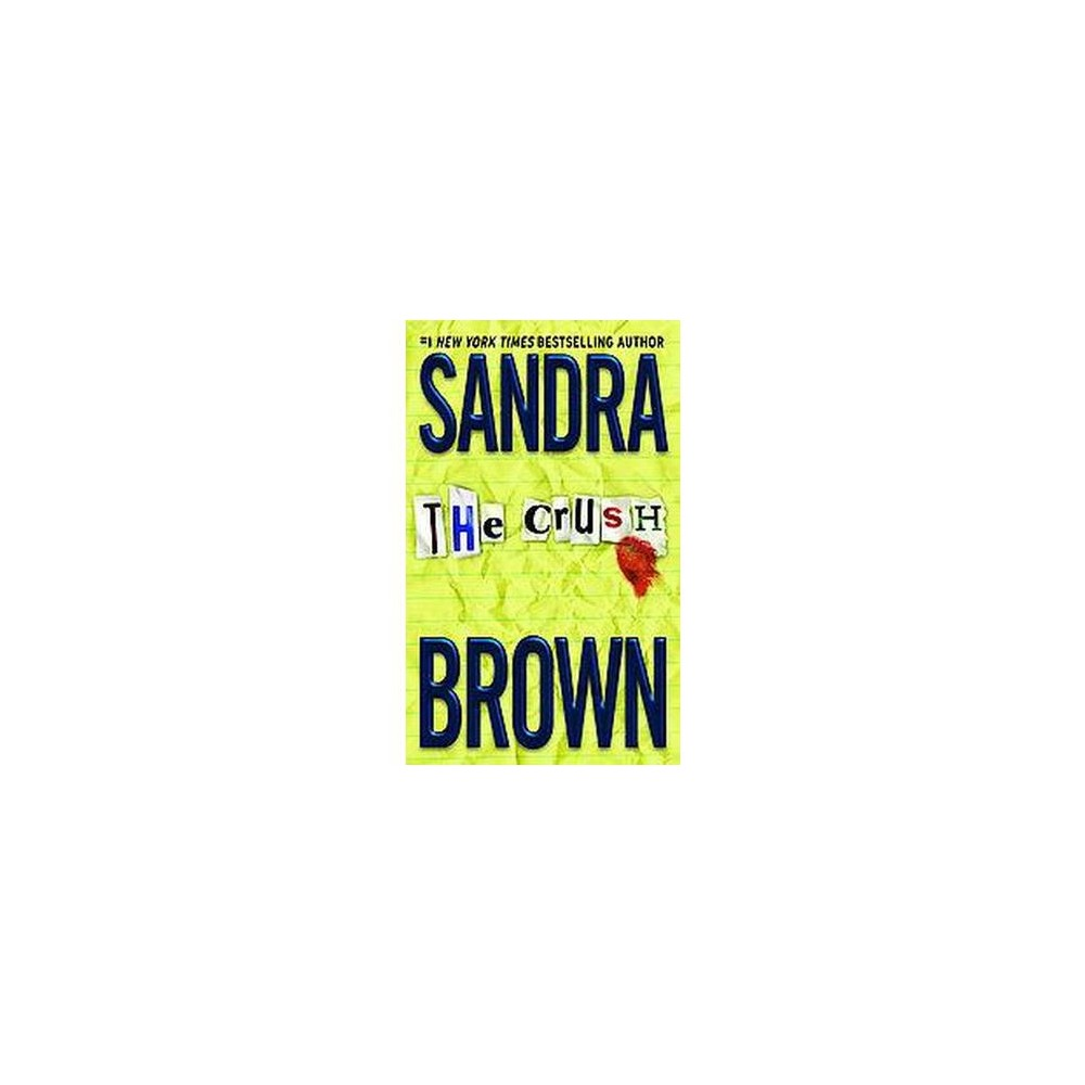 The Crush (Reissue) (Paperback) by Sandra Brown