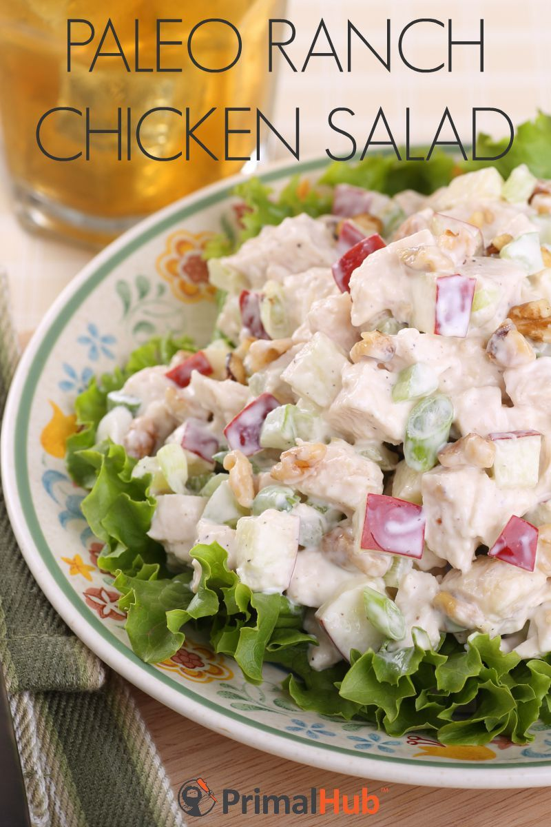 Paleo Ranch Chicken Salad Recipe Salads Pinterest Salad