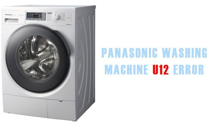 Panasonic Washing Machine U12 Error Washer And Dishwasher Error Codes And Troubleshooting Washing Machine Washing Refrigeration And Air Conditioning