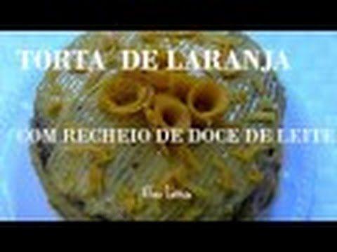 TUTORIAL TORTA DE LARANJA COM TOQUE DE NOZ MOSCADA E RECHEIO DE DOCE DE ...