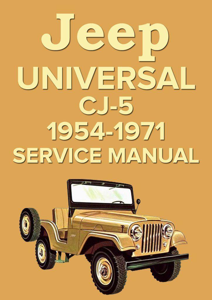 jeep universal cj 5 1954 1971 service manual willys overland car rh pinterest com Jeep Restoration Willys Jeep