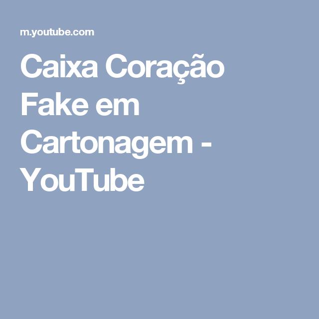 Caixa Coração Fake em Cartonagem - YouTube