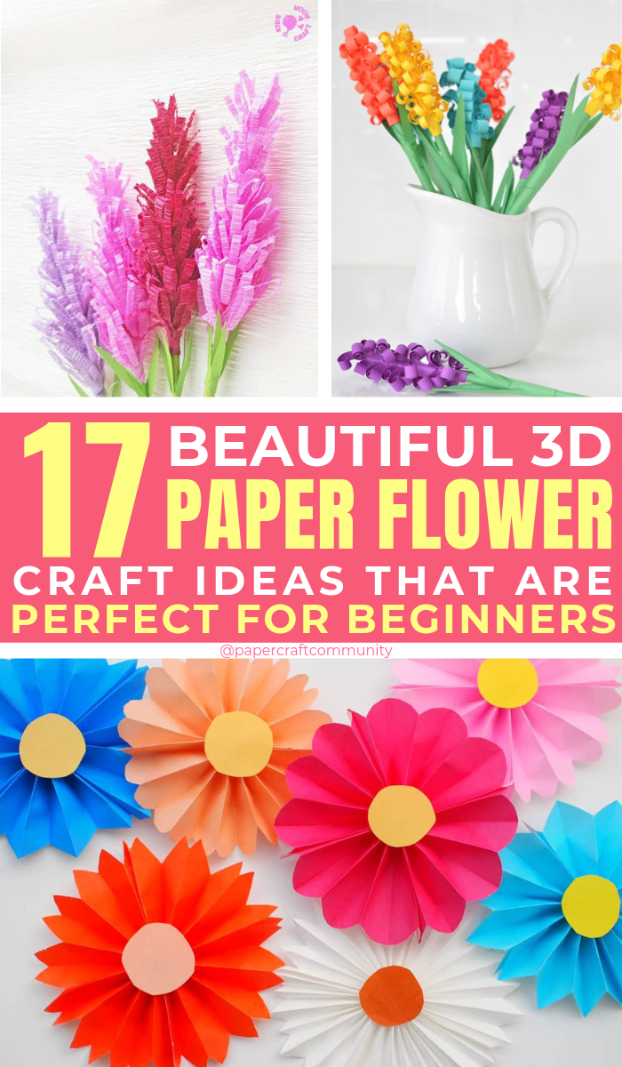 17 Easy 3d Paper Flower Craft Ideas To Make At Home Paper