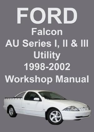 ford falcon workshop manual au series ute 1998 2002 ford falcon rh pinterest com ford au falcon service manual 1999 ford falcon au owners manual