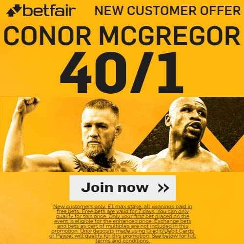 McGregor To Win 40/1 Betfair Promo Code + No Risk + £100 Credited in free bets + T&C's apply - UFC on 26/08/2017 05:00am. Betfair Promo Code for McGregor To Win