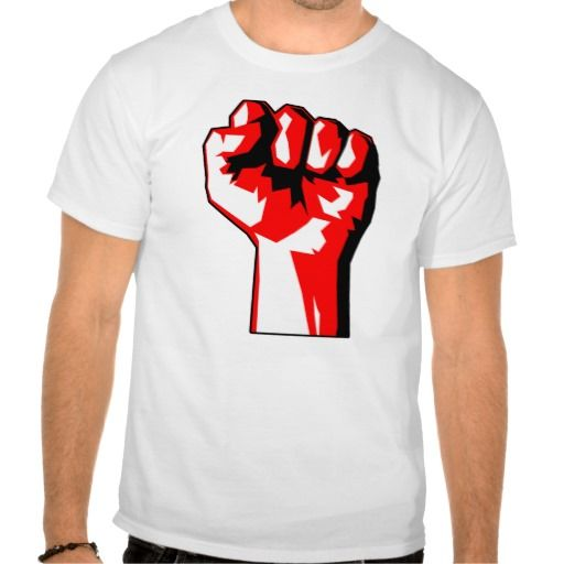 Revolutionary Raised Fist T-Shirt http://www.zazzle.com/revolutionary_raised_fist_t_shirt-235598234358218152 #zazzletshirts