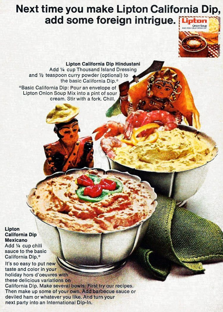Lipton California Dip Add Some Foreign Intrigue 1968 Retro Recipes Vintage Recipes Onion Soup Mix