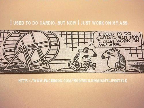 I Used To Do Cardio