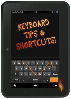 Kindle Fire Keyboard Tips And Shortcuts Kindle Fire Tablet Kindle Fire Kindle