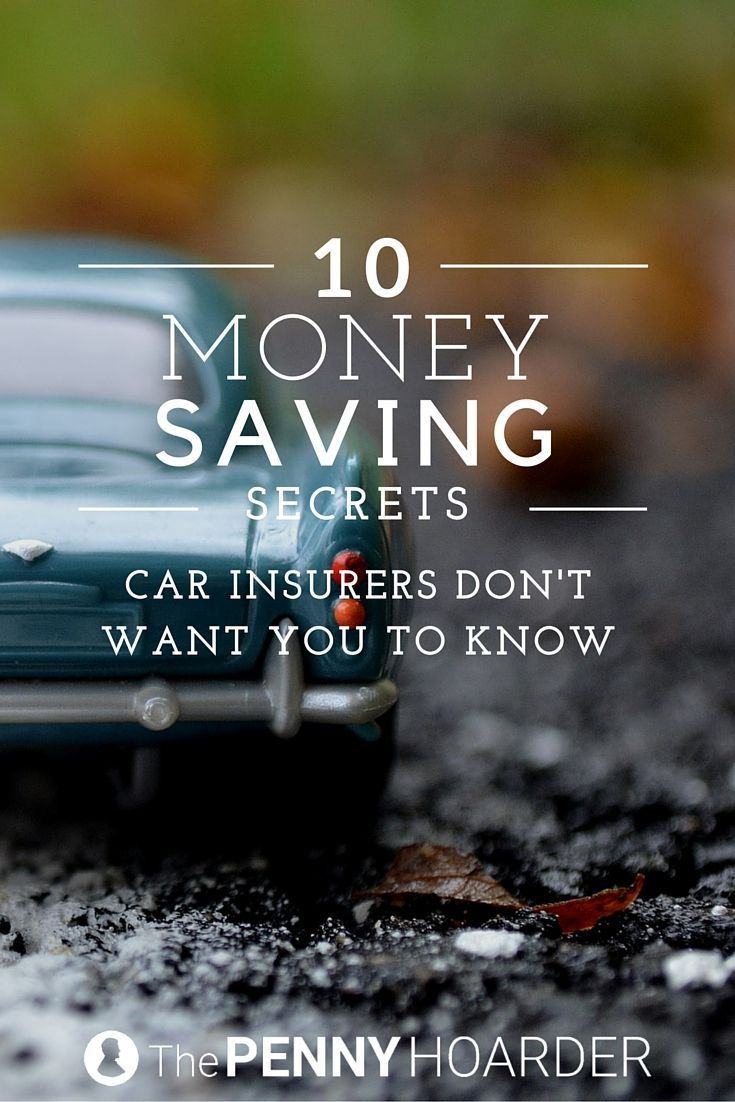 10 Money Saving Secrets Car Insurers Don T Want You To Know Saving Money