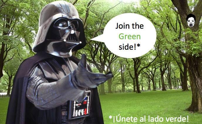 ¡Únete al lado verde e invita a que otros se unan! ¡Haz que sean parte de la fuerza!