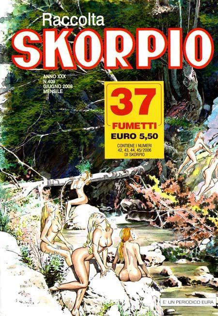 Fumetti EDITORIALE AUREA, Collana SKORPIO RACCOLTA n°409 Luglio 2008