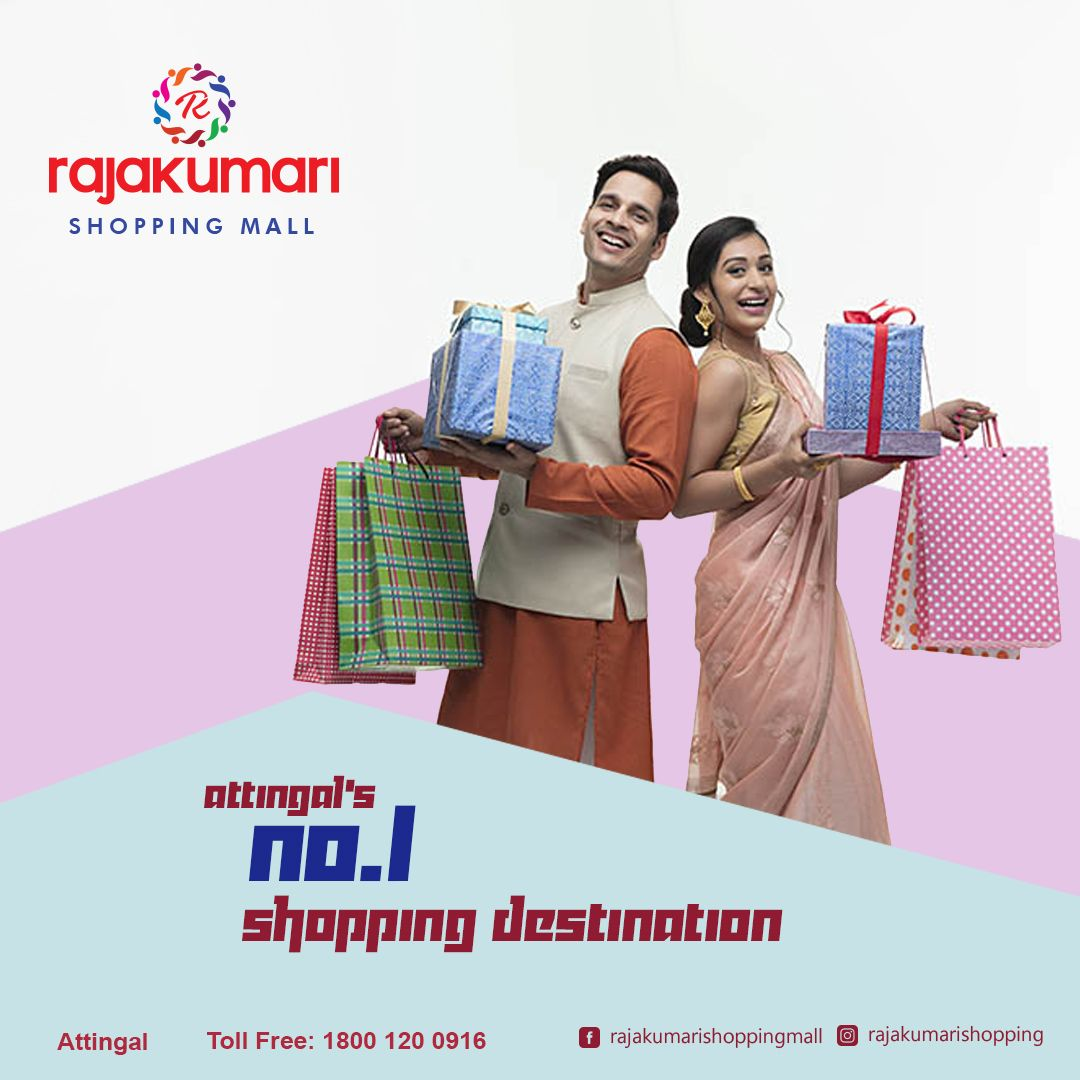 Visit Rajakumari Shopping Mall Attingal S No 1 Shopping Destination Www Rajakumarishoppingmall Com 1800 120 0916 Rajakumarishoppingmall Rajakumarigroup
