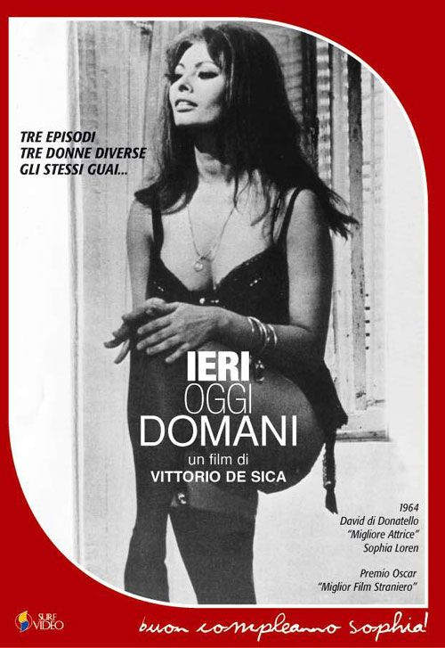 Ieri Oggi Domani Dir Vittorio De Sica 1963 Old Movie Posters Italian Movie Posters Film Posters Vintage