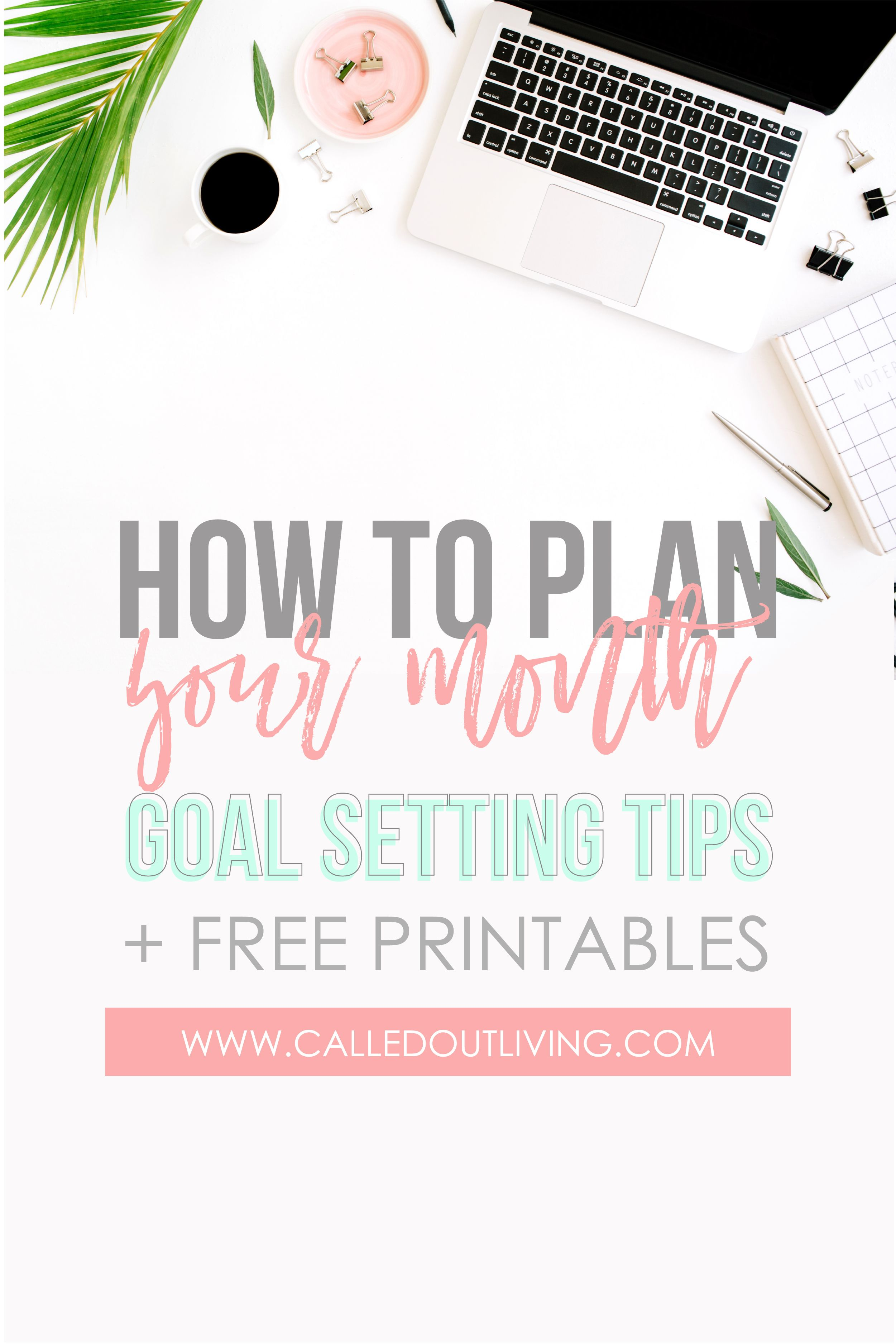 3 Tips To Plan Your Month