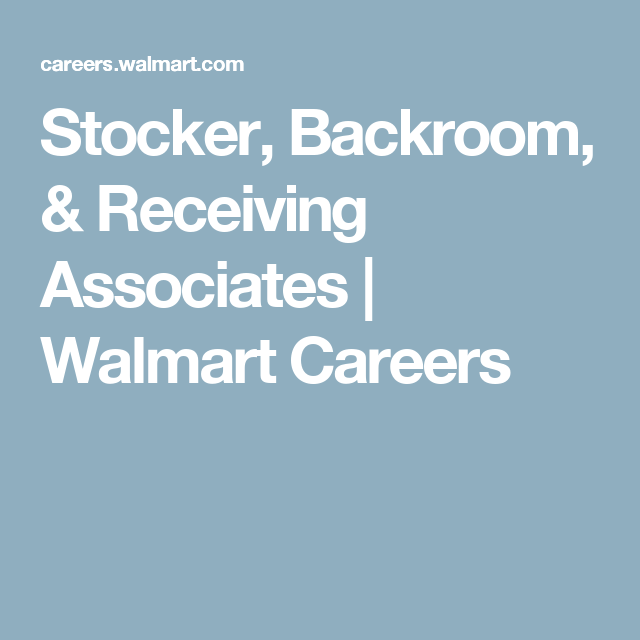 Stocker, Backroom, U0026 Receiving Associates | Walmart Careers  Walmart Careers