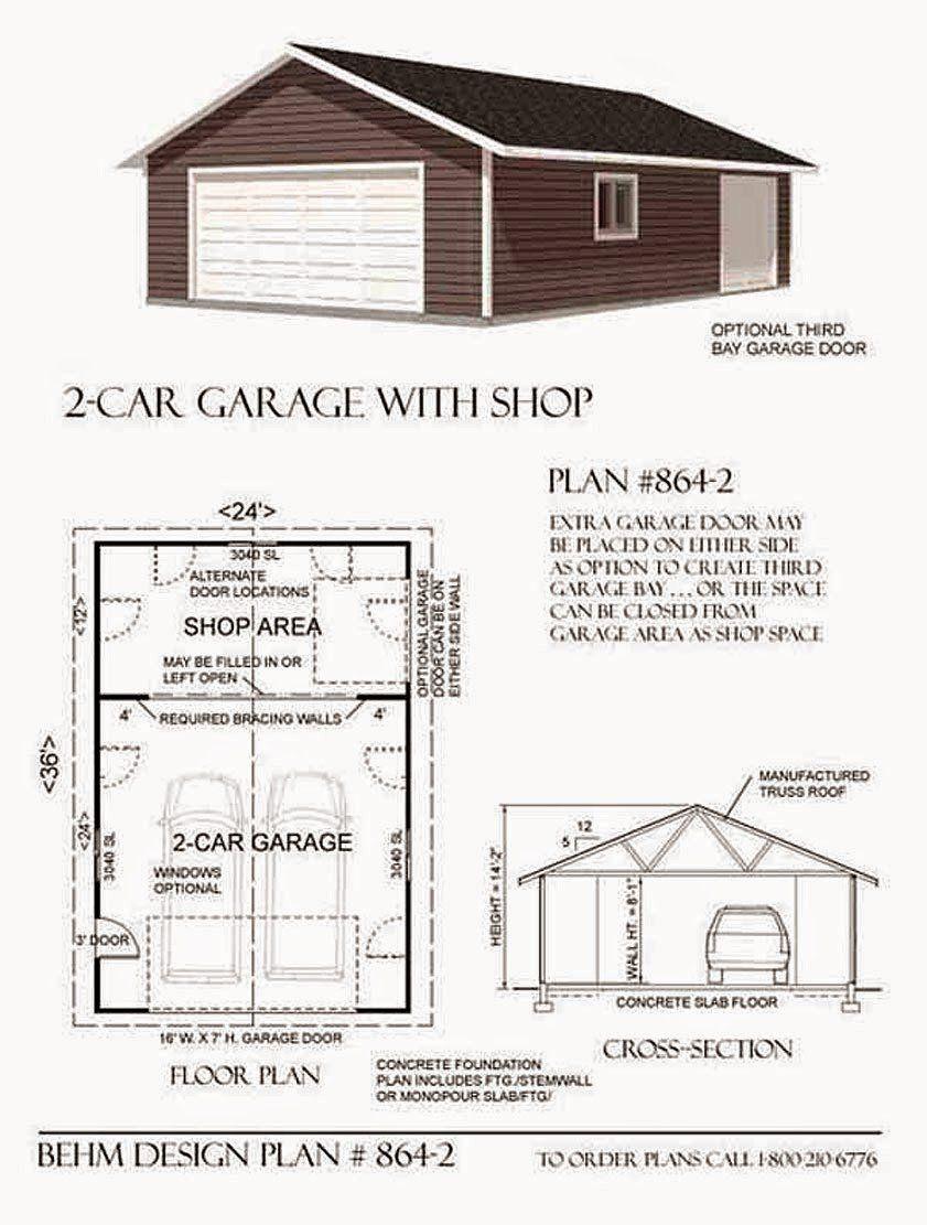 24 X 36 House Plans Luxury Garage Plans Blog Behm Design Garage Plan Examples Garage Design Plans Garage Workshop Layout Garage Shop Plans