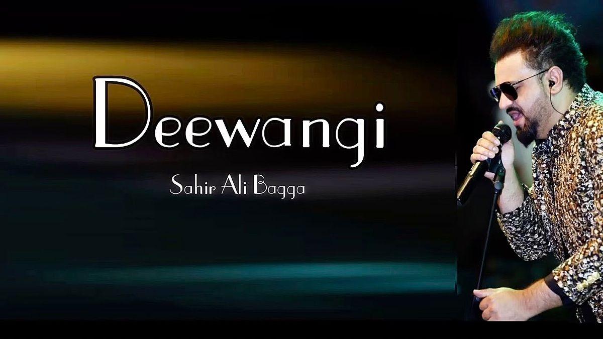 Deewangi Lyrics Sahir Ali Bagga In 2020 Lyrics Songs Bollywood Songs