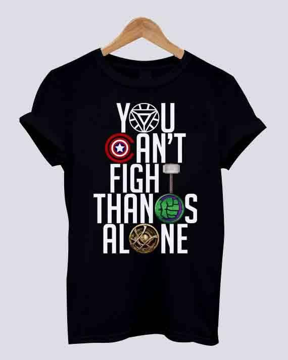 a3a87dee1b New infinity war You Can't Fight Thanos Alone Graphic t shirt Men em ...