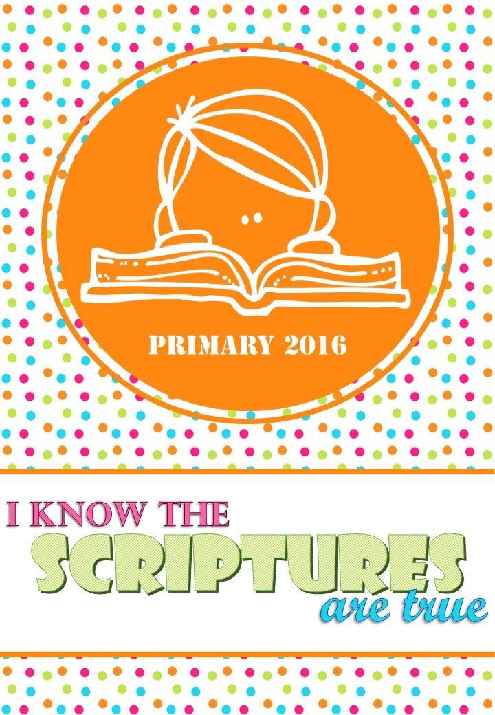 POSTER PRIMARY 2016 I know the scriptures are true\