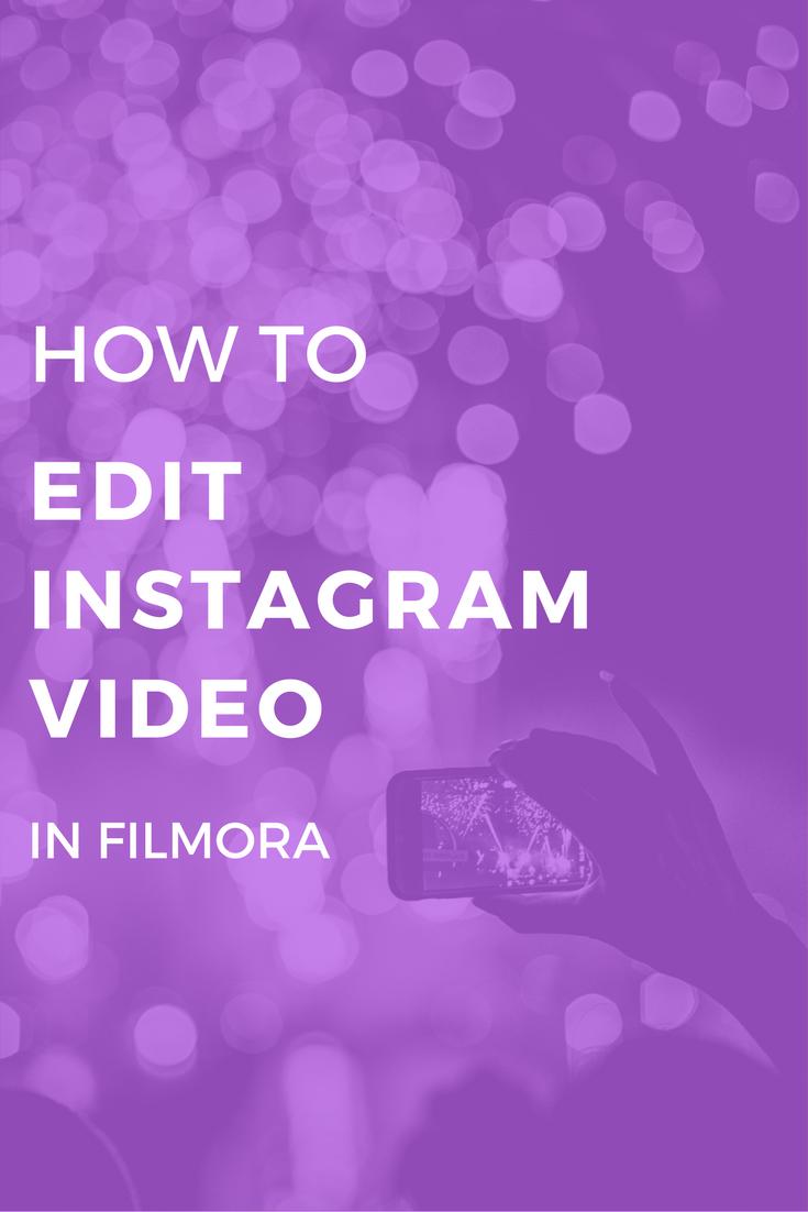 How to edit Instagram videos in Filmora Video Editor | Fan Made